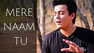 ZERO: Mere Naam Tu Full Song | Shah Rukh Khan | Cover by Pranay Bahuguna ft. Amarjeet Singh