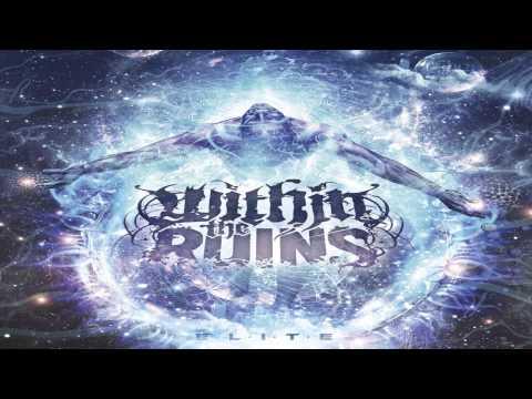 Within The Ruins - Elite (FULL ALBUM)
