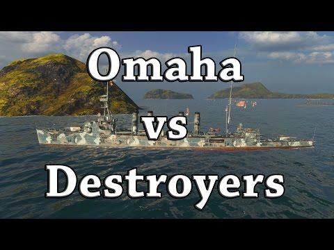 World of Warships: Omaha vs Destroyers