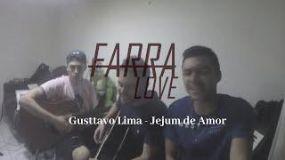 Baixar Gusttavo Lima - Jejum de Amor (Farra Love)