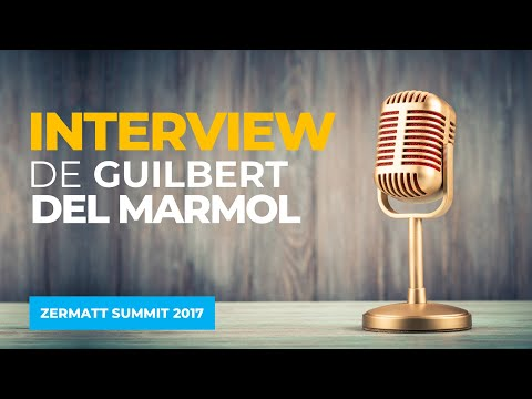 Interview de Guilbert Del Marmol au ZERMATT SUMMIT 2017