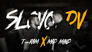 SLOVO: T-RAM VS MAD MIND   BPM (NO RELOADS)   ДАЛЬНИЙ ВОСТОК