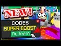 ALL *NEW* SUPER BOOST CODES & TOY LAND UPDATE!   Roblox Unboxing Simulator