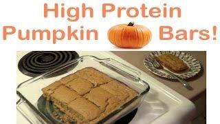 High Protein Pumpkin Bars Recipe