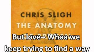 """One"" by ""Chris Sligh""  WITH LYRICS (The Anatomy of Broken)"
