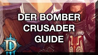 DIABLO 3 RoS ★ DER BOMBER CRUSADER - GUIDE - (German/HD)