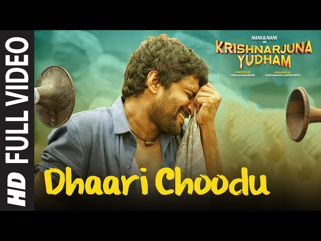 Dhaari Choodu Full Video Song || Krishnarjuna Yudham Songs || Nani, Anupama, Hiphop Tamizha
