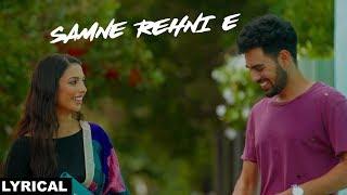 Samne Rehni E (Lyrical) | Pav Dharia | Solo | White Hill Music