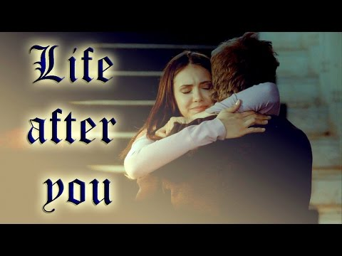 ► Stefan & Elena | Life after you