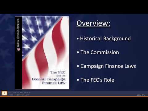 The FEC and the Federal Campaign Finance Law