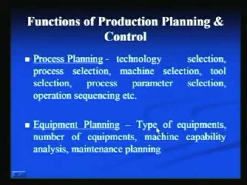 Mod-1 Lec-1 Production Planning and Control