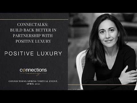 ConnecTALKS: Build Back Better in partnership with Positive Luxury