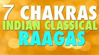 21 Mins | 7 Chakras Indian Classical Raagas | Meditation Music