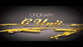 G-Unit - Ordinary [NEW 2014 - CDQ - NODJ - DIRTY + LYRICS IN DESCRIPTION]