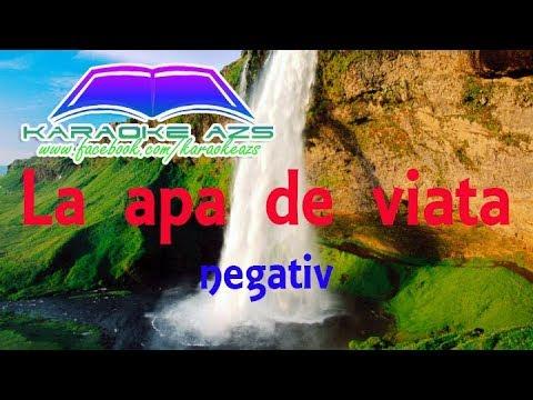 La apa de viata - Karaoke (negativ)