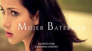 Mujer Baterista - Johanna Chávez (wattpad)