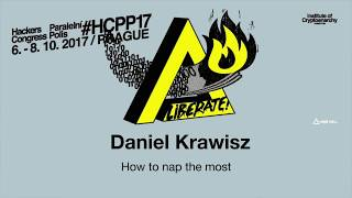 Daniel Krawisz - HOW TO NAP THE MOST | HCPP17