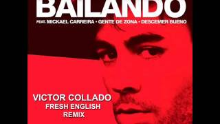 Enrique Iglesias Bailando  Victor Collado Fresh English Remix Mp3