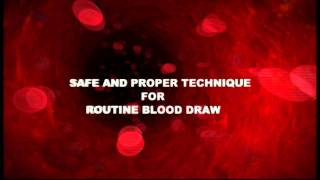 Trailer: Safe and Proper Technique for Routine Blood Draw