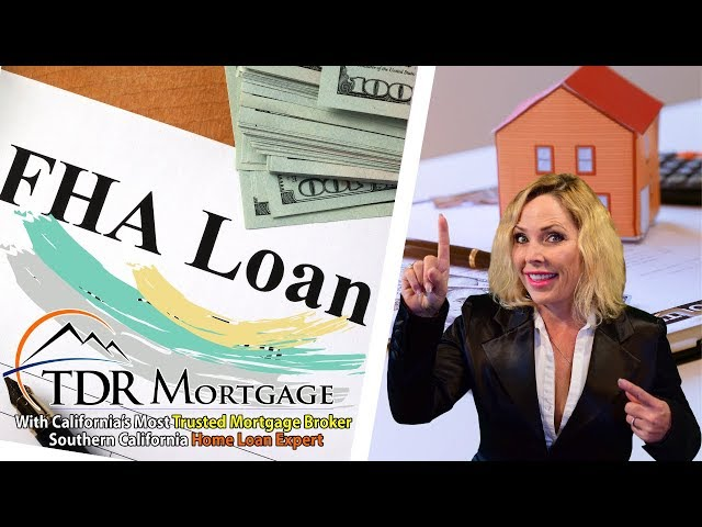 What is an FHA Loan ? | Home Loans Rancho Cucamonga | Ontario | Upland | Fontana