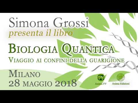 Evento: Simona Grossi presenta il libro Biologia Quantica (Milano, 28 maggio 2018)