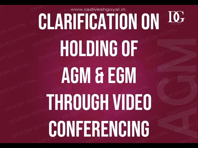 Clarification on Holding of EGM and AGM through Video Conferencing