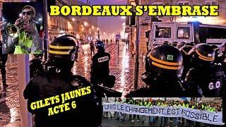 Les Gilets Jaune à Bordeaux pour l'Acte 6 - BORDEAUX S'EMBRASE !