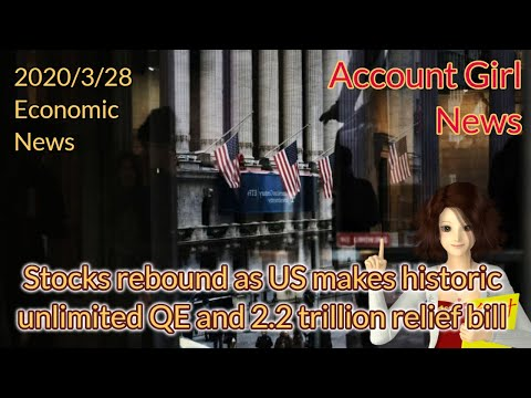 stocks-rebound-as-us-makes-historic-unlimited-qe-and-2.2-trillion-relief-bill-——-account-girl-news