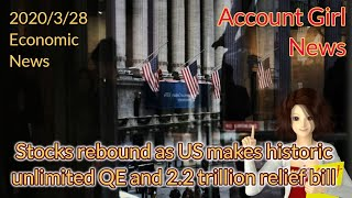 Stocks rebound as US makes historic unlimited QE and 2.2 trillion relief bill —— Account Girl News
