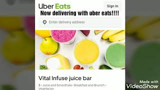 Vital Infuse juice bar with uber eats.