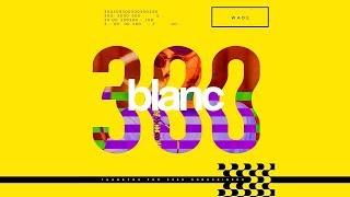 blanc 300k Mix by | Wade