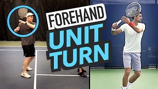 Forehand Consistency Solution = UNIT TURN