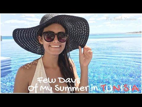 Few Days Of My Summer in TUNISIA - Itsfarahyasmine