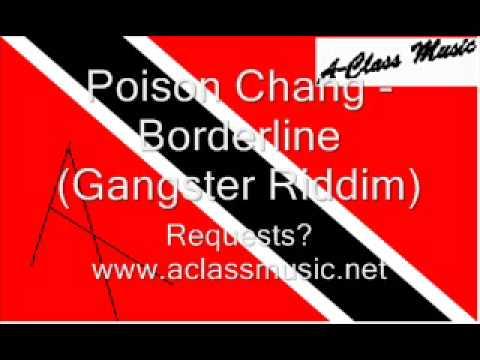 Poison Chang - Borderline (Gangster Riddim).wmv