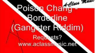 Poison Chang - Borderline (Gangster Riddim).wmv