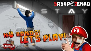 STAY Gameplay (Chin & Mouse Only)