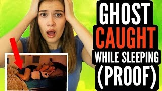 ghost caught while sleeping proof