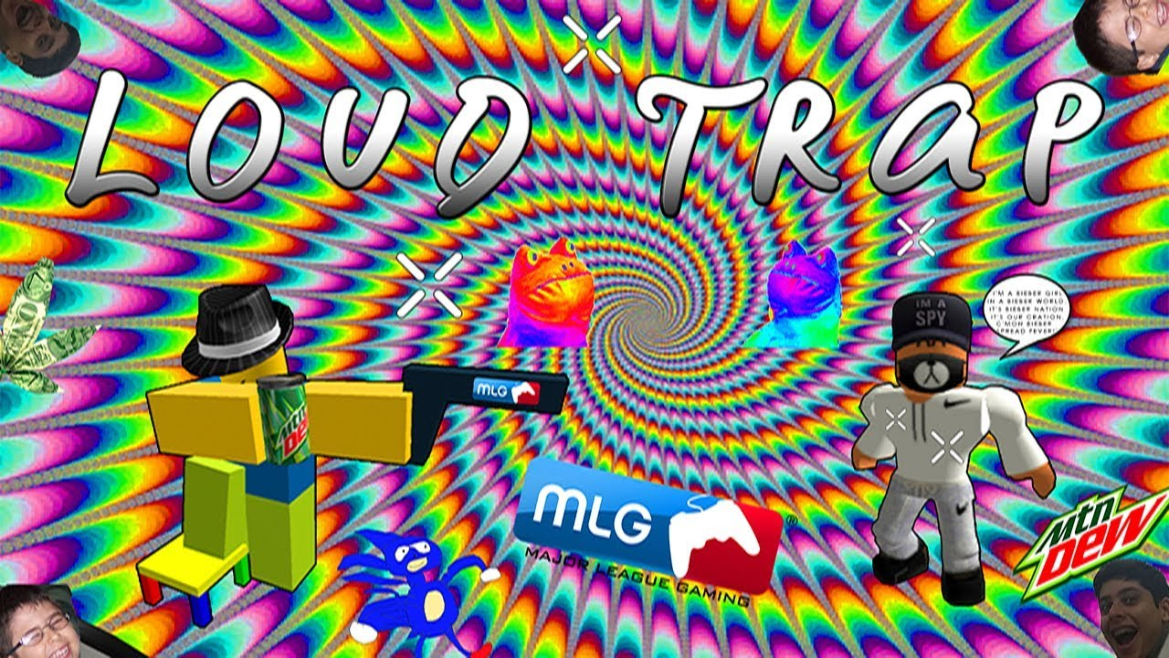 Loud Trap Songs Roblox Ids 2019 July Youtube