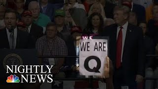 Far-Right Group 'QAnon' Pushing False Conspiracy Theories | NBC Nightly News