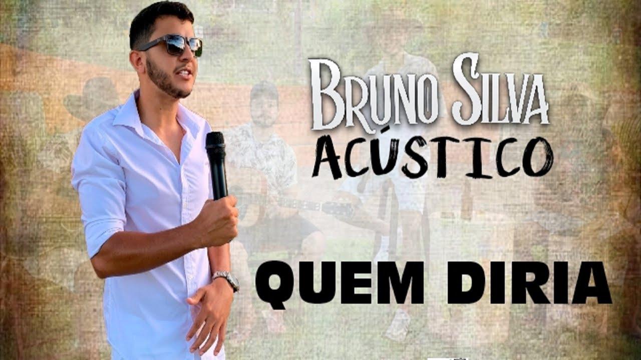 Download Bruno Silva - Quem diria  (Bruno Silva Acústico)