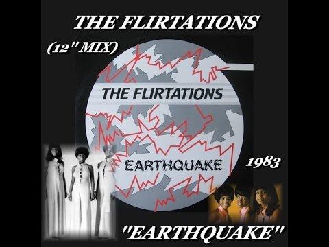 THE FLIRTATIONS ''EARTHQUAKE'' (12'' MIX)(1983)