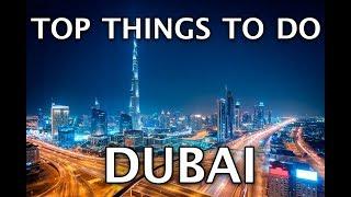Things To Do In Dubai 2019 4k
