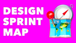 Design Sprint Tutorial: H๐w To Draw The Map (Day 1)