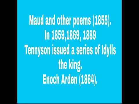 About Alfred Lord Tennyson  in short