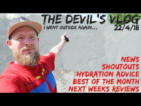The Devil's VLOG - 22/4/18 - I Went Outside Again...