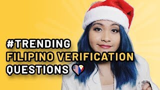 #TRENDING FILIPINO VERIFICATION QUESTIONS | FILAM FANGIRL