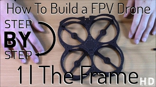 How to Build an FPV Racing Drone Quadcopter | Step 1: Frame