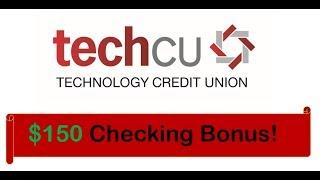 Technology Credit Union Checking Promotion: $150 Bonus
