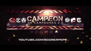 Campeon de Campeones 2.0 [PROMO] SCORER