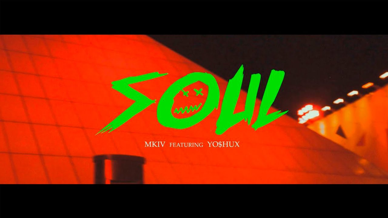 MKV Ft. Yo$hux - Soul (Video Oficial)
